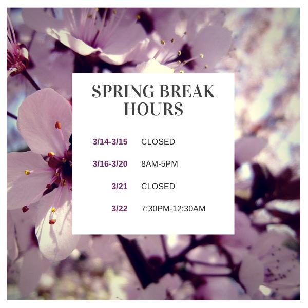 Spring Break Hours Signage